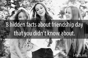 8 hidden facts about friendship day that you didn't know about